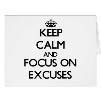Behalten Sie Ruhe und Fokus auf ENTSCHULDIGUNGEN