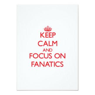 Behalten Sie Ruhe und Fokus auf Fanatikern 12,7 X 17,8 Cm Einladungskarte