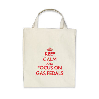 Behalten Sie Ruhe und Fokus auf Gas-Pedalen Taschen