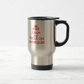 Behalten Sie Ruhe und Fokus auf Grills Kaffee Tassen