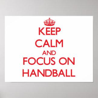 Behalten Sie Ruhe und Fokus auf Handball Plakate