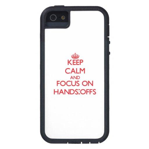 Behalten Sie Ruhe und Fokus auf Händen-Offs iPhone 5 Etuis