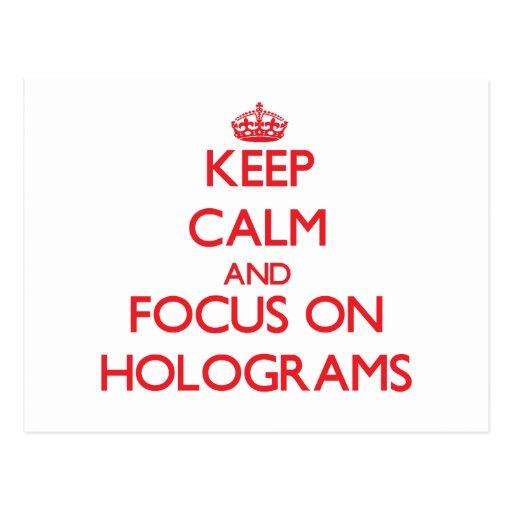Behalten Sie Ruhe und Fokus auf Hologrammen Postkarte