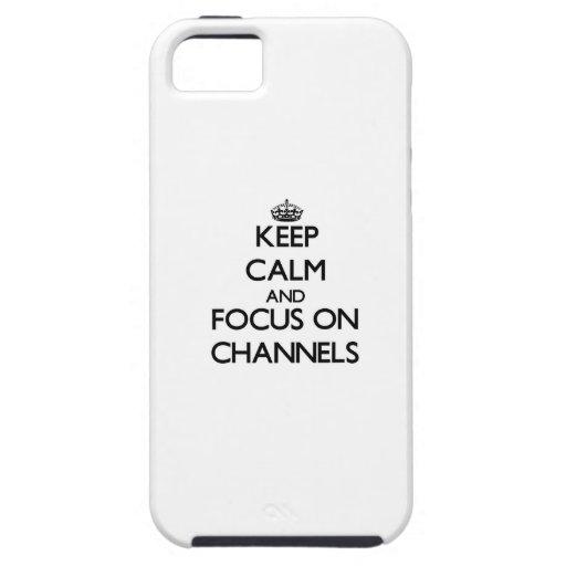 Behalten Sie Ruhe und Fokus auf Kanälen iPhone 5 Etui