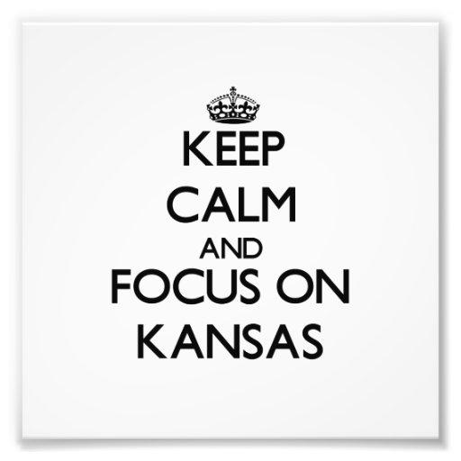 Behalten Sie Ruhe und Fokus auf Kansas Photodrucke