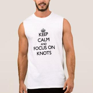 Behalten Sie Ruhe und Fokus auf Knoten