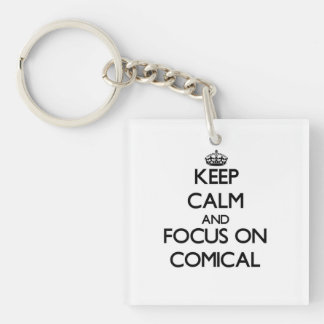 Behalten Sie Ruhe und Fokus auf komischem Schlüsselanhängern