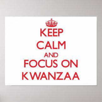 Behalten Sie Ruhe und Fokus auf Kwanzaa Plakatdruck