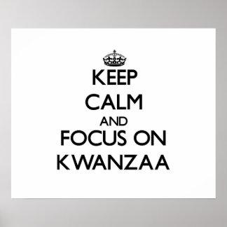 Behalten Sie Ruhe und Fokus auf Kwanzaa Posterdruck