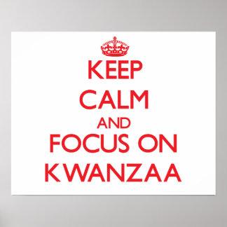 Behalten Sie Ruhe und Fokus auf Kwanzaa Poster