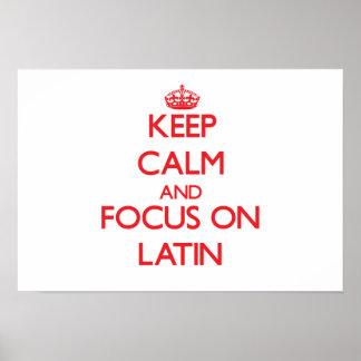 Behalten Sie Ruhe und Fokus auf Latein Plakatdruck