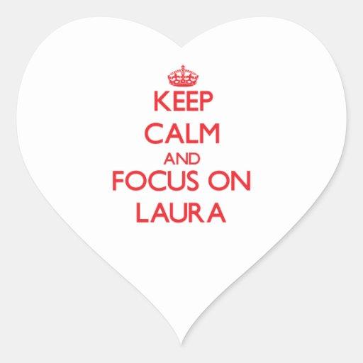 Behalten Sie Ruhe und Fokus auf Laura Herz Aufkleber