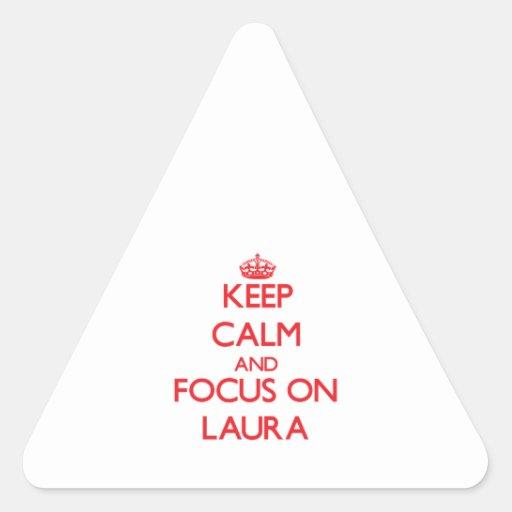 Behalten Sie Ruhe und Fokus auf Laura Dreieckige Aufkleber