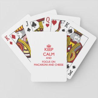 Behalten Sie Ruhe und Fokus auf Makkaroni und Käse Kartendeck
