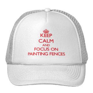 Behalten Sie Ruhe und Fokus auf Malerei-Zäunen Kult Kappen