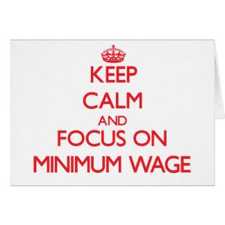 Behalten Sie Ruhe und Fokus auf Mindestlohn Grußkarte