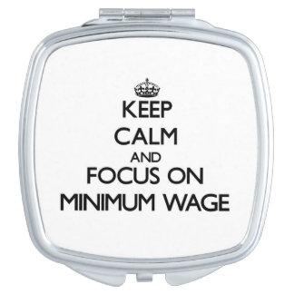 Behalten Sie Ruhe und Fokus auf Mindestlohn Taschenspiegel