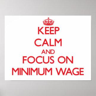 Behalten Sie Ruhe und Fokus auf Mindestlohn Plakate