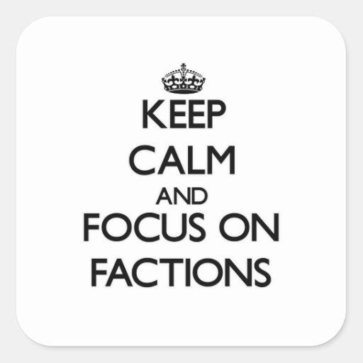 Behalten Sie Ruhe und Fokus auf Parteien Quadrataufkleber