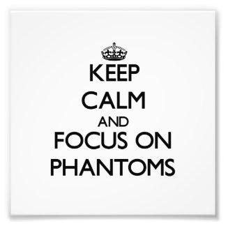 Behalten Sie Ruhe und Fokus auf Phantomen Photodruck