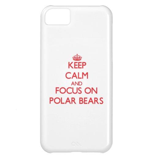 Behalten Sie Ruhe und Fokus auf polaren Bären Hülle Für iPhone 5C