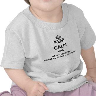 Behalten Sie Ruhe und Fokus auf politische Shirts