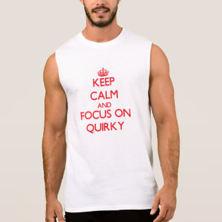 Behalten Sie Ruhe und Fokus auf schrulligem Ärmelloses Shirt