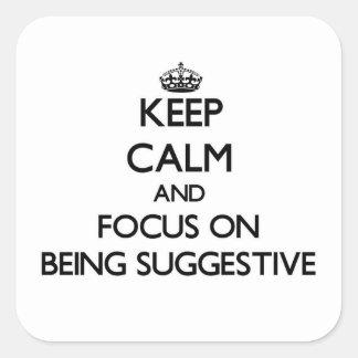 Behalten Sie Ruhe und Fokus auf Sein andeutend Quadratsticker
