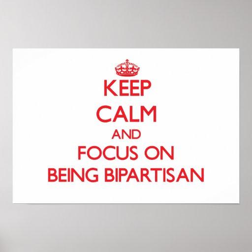 Behalten Sie Ruhe und Fokus auf Sein zwei Parteien Plakat