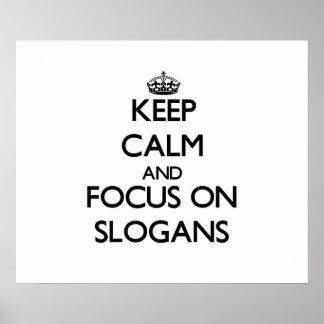 Behalten Sie Ruhe und Fokus auf Slogans
