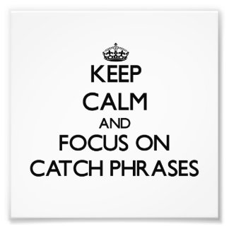 Behalten Sie Ruhe und Fokus auf Slogans Photo Druck