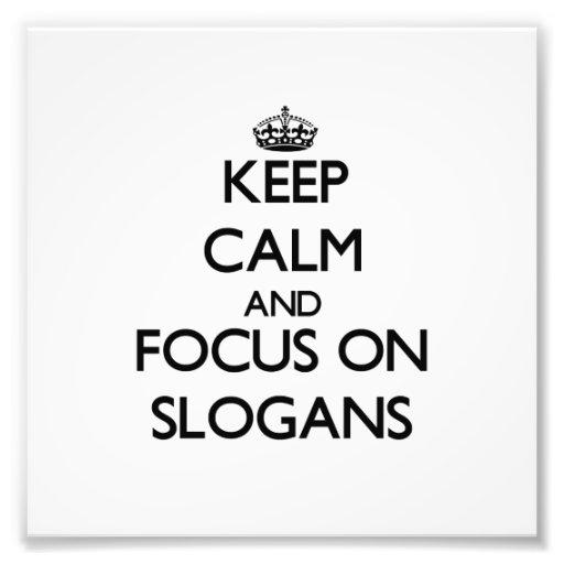 Behalten Sie Ruhe und Fokus auf Slogans Foto Druck