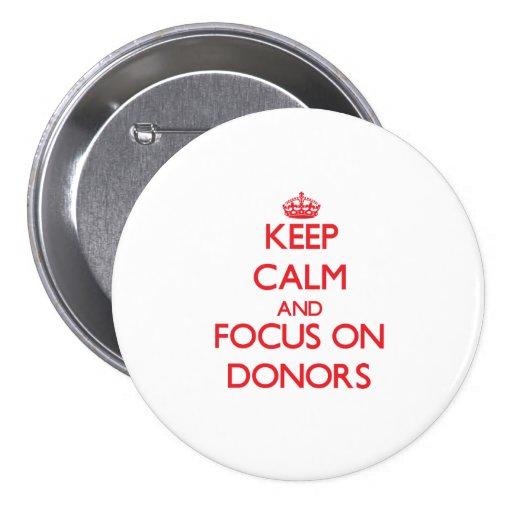 Behalten Sie Ruhe und Fokus auf Spendern Buttons