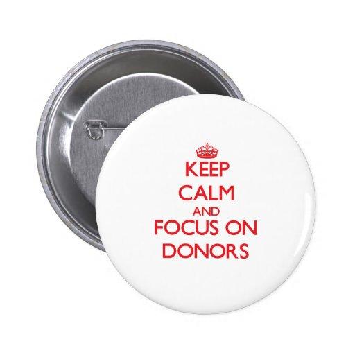Behalten Sie Ruhe und Fokus auf Spendern Button