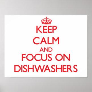 Behalten Sie Ruhe und Fokus auf Spülmaschinen Poster