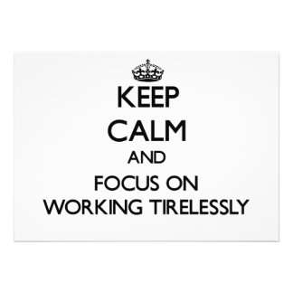 Behalten Sie Ruhe und Fokus auf unermüdlich