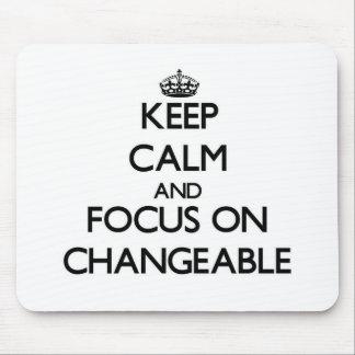 Behalten Sie Ruhe und Fokus auf veränderbarem
