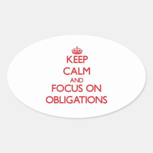 Behalten Sie Ruhe und Fokus auf Verpflichtungen Ovaler Aufkleber