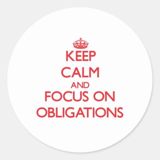 Behalten Sie Ruhe und Fokus auf Verpflichtungen Runde Sticker