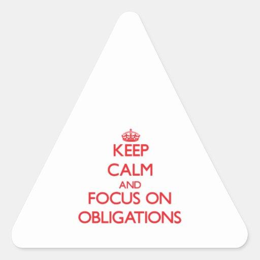 Behalten Sie Ruhe und Fokus auf Verpflichtungen Dreieckaufkleber