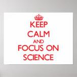 Behalten Sie Ruhe und Fokus auf Wissenschaft Posterdrucke