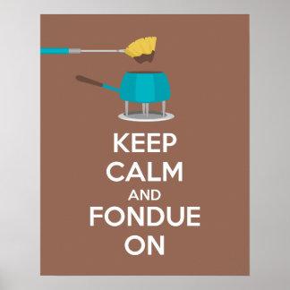 Behalten Sie Ruhe und Fondue auf Plakat-Druck Poster