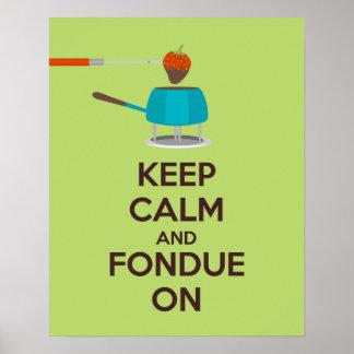 Behalten Sie Ruhe und Fondue auf Plakat-Druck