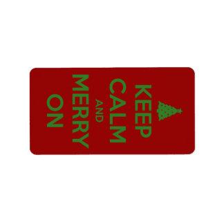 Behalten Sie Ruhe und fröhlich auf Rot und Grün Adressaufkleber