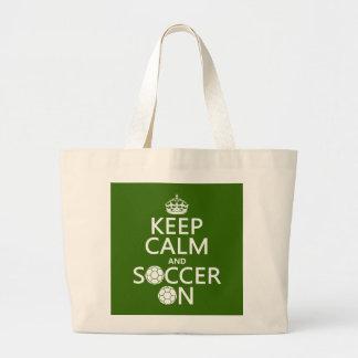 Behalten Sie Ruhe und Fußball an Jumbo Stoffbeutel