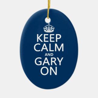 Behalten Sie Ruhe und Gary auf (irgendeine Farbe) Keramik Ornament