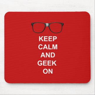 Behalten Sie Ruhe und Geek an Mauspad