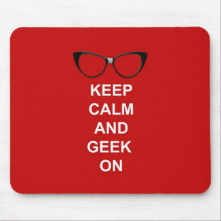 Behalten Sie Ruhe und Geek an Mousepads