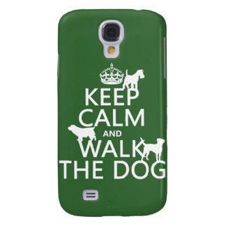 Behalten Sie Ruhe und gehen Sie der Hund - alle Galaxy S4 Hülle