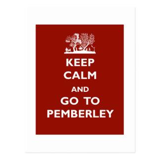 Behalten Sie Ruhe und gehen Sie zu Pemberley Postkarte